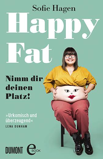 """Cover von Sofie Hagens Buch """"Happy Fat"""""""